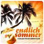 Compilation Endlich sommer - 18 schlager für dein summer-feeling avec Semino Rossi / Uwe Busse / Fernando Express / Andy Borg / Die Paldauer...