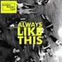 Album Always like this de Bombay Bicycle Club