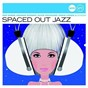 Compilation Spaced out jazz (jazz club) avec Alphonse Mouzon / George Benson / Don Ellis / Roy Ayers Ubiquity / George Duke...