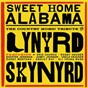 Compilation Sweet home alabama - the country music tribute to lynyrd skynyrd avec Uncle Kracker / Eric Church / Randy Houser / Shooter Jennings / Jamey Johnson...