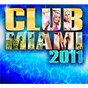 Compilation Club miami 2011 avec Mod Martin / The Black Eyed Peas / Martin Solveig / Dragonette / Laurent Wolf...