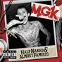 Album Half Naked & Almost Famous - EP de MGK