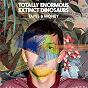 Album Tapes & Money de Totally Enormous Extinct Dinosaurs