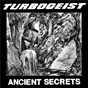 Album Ancient secrets de Turbogeist