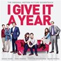 Compilation I give it a year (original soundtrack) avec Dizzee Rascal / Jessie Ware / Paul Weller / Corinne Bailey Rae / Zero 7...