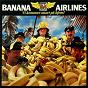 Album VI kommer snart på hjem! de Banana Airlines