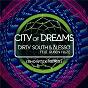 Album City of dreams (showtek remix) de Dirty South / Alesso