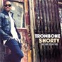 Album Say that to say this de Trombone Shorty