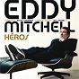Album Héros de Eddy Mitchell