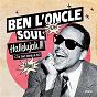 Album Hallelujah !!! (j'ai tant besoin de toi) de Ben l'Oncle Soul
