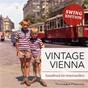 Compilation Vintage vienna - bilder unserer kindheit avec Franz Völker / Count Basie / Cab Calloway / Deanna Durbin / Andy Kirk & His Twelve Clouds of Joy...