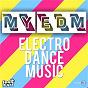 Compilation My edm (electro dance music) avec Eric Carter / R3hab / Nervo / Ummet Ozcan / Danny Avila...