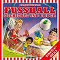 Compilation Die schönschte fussball gschichte und lieder avec Billy / Kinder Schweizerdeutsch / Philippe Stuker / David Bröckelmann / Hiphip Hurra Kids...