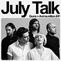 Album Guns + ammunition de July Talk