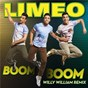 Album Boom boom (willy william remix) de Limeo