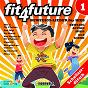 Compilation Fit 4 future vol. 1 ? bewegigs-lieder für kids avec Billy / Kinder Schweizerdeutsch / Mike J Power / Nathanael Bunzli / Johnny Sollberger...