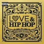 Compilation VH1 Love & Hip Hop: Music From The Series avec August Alsina / Iggy Azalea / Trey Songz / K Michelle / Nicki Minaj...