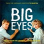 Compilation Big eyes: music from the original motion picture avec Lana del Rey / Cast of Big Eyes / Danny Elfman