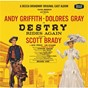 Compilation Destry rides again (1959 original broadway cast recording) avec Andy Griffith / Lehman Engel / Don Crabtree / Dolores Gray / Jack Prince...
