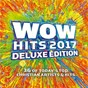 Compilation WOW Hits 2017 (Deluxe Edition) avec Big Daddy Weave / Mercyme / Casting Crowns / Chris Tomlin / Francesca Battistelli...