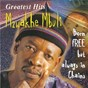 Album Greatest hits : born free but always in chains de Mzwakhe Mbuli