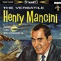 Album The versatile henry mancini and his orchestra de Henry Mancini
