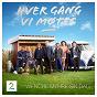 Compilation Hver gang VI møtes (sesong 5 / wenche myhre sin dag) avec Henning Kvitnes / Ravi / Unni Wilhelmsen / Eva Weel Skram / Jorn Hoel...