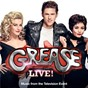 Compilation Grease live! (music from the television event) avec Jessie J / Grease Live Cast / Julianne Hough / Aaron Tveit / Keke Palmer...