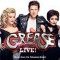 Compilation Grease live! (music from the television event) avec Carly Rae Jepsen / Jessie J / Grease Live Cast / Julianne Hough / Aaron Tveit...