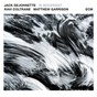 Album In movement de Jack Dejohnette / Ravi Coltrane / Matt Garrison