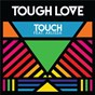 Album Touch de Tough Love