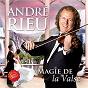 Album Magie de la valse de André Rieu / Johann Strauss Orchestra