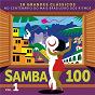 Compilation Samba 100 (vol. 1) avec Ataulfo Alves / Almirante / Zeca Pagodinho / Clementina de Jesus / Jorge Ben...