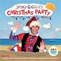 Compilation Jimmy giggle's christmas party avec Kate Miller Heidke / Jimmy Giggle / Fifi Box / Hoot / Deb Mailman...