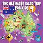 Album Ultimate road trip for kids (vol. 4) de Juice Music / John Kane