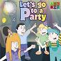 Album Lets go to a party de Juice Music