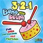 Album 3-2-1 bang the drum de Juice Music