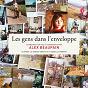 Album Les gens dans l'enveloppe de Alex Beaupain