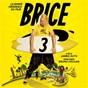 Compilation Brice 3 (bande originale du film) avec Bigflo & Oli / Jean Dujardin / The Beach Boys / Jan & Dean / The Trashmen...