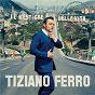 Album Il mestiere della vita de Tiziano Ferro