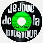 Album Je joue de la musique de Calogero
