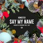 Album Say my name (acoustic version) de Kongsted