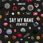 Album Say my name (remixes) de Kongsted