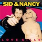 Compilation Sid & Nancy: Love Kills (Original Motion Picture Soundtrack) avec Joe Strummer / The Pogues / Steve Jones / Pray for Rain / The Circle Jerks...