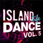 Compilation Island Life Dance (Vol. 5) avec Chord Overstreet / Loote / Sigrid / Deepend / Shawn Mendes...