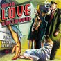 Compilation When love goes wrong: songs for the broken-hearted avec Chet Baker / Billie Holiday / Johnny Hartman / Lionel Hampton / Peggy Lee...