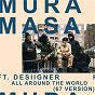 Album All around the world (67 version) de Mura Masa