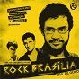 Compilation Rock brasilia avec Plebe Rude / Capital Inicial / Os Paralamas do Sucesso
