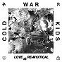 Album Love is re-myxtical de Cold War Kids