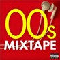 Compilation 00s mixtape avec 50 Cent / Snoop Dogg / Pharrell Williams / Hoobastank / Fountains of Wayne...